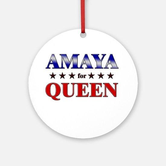 AMAYA for queen Ornament (Round)