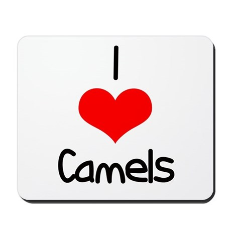 I Love (heart) Camels Mousepad