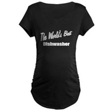 """The World's Best Dishwasher"" T-Shirt"