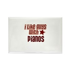 I like guys with Pianos Rectangle Magnet