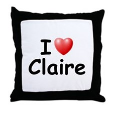 I Love Claire (Black) Throw Pillow
