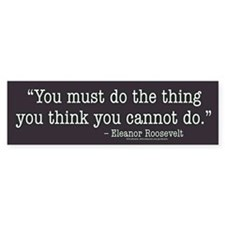 Eleanor Roosevelt Bumper Bumper Sticker