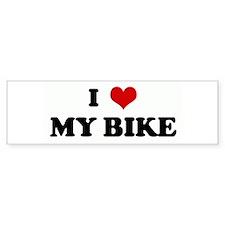 I Love MY BIKE Bumper Bumper Sticker