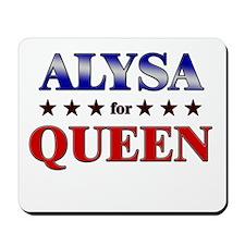 ALYSA for queen Mousepad