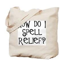 Retirement Spells Relief 2-Sided Tote Bag