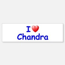 I Love Chandra (Blue) Bumper Bumper Bumper Sticker