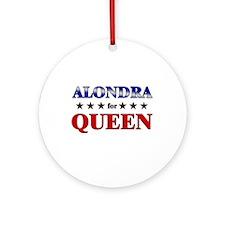 ALONDRA for queen Ornament (Round)