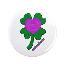 """IRISH VALENTINE 3.5"""" Button"""