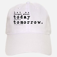 Forget About Today/Dylan Baseball Baseball Cap