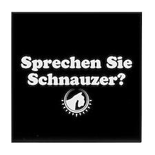 """""""Sprechen Sie Schnauzer"""" Tile Coaster"""