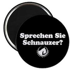"""""""Sprechen Sie Schnauzer"""" Magnet"""