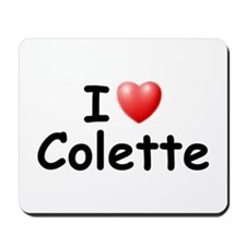 I Love Colette (Black) Mousepad