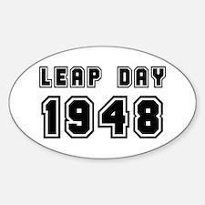 LEAP DAY 1948 Sticker (Oval)