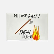 Pillage First Rectangle Magnet