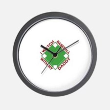 Watch baseball with my Daddy Wall Clock