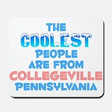 Coolest: Collegeville, PA Mousepad