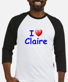 I Love Claire (Blue) Baseball Jersey