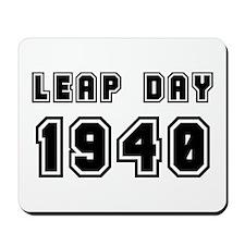 LEAP DAY 1940 Mousepad