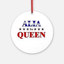ALIA for queen Ornament (Round)
