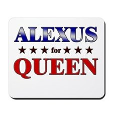 ALEXUS for queen Mousepad