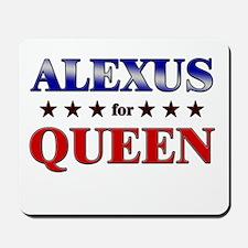 ALEXUS for queen Mousepad