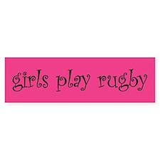 Girls play rugby Bumper Bumper Bumper Sticker