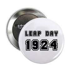 """LEAP DAY 1924 2.25"""" Button"""