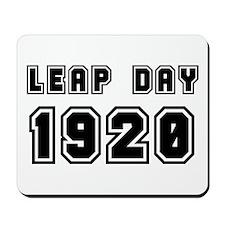LEAP DAY 1920 Mousepad
