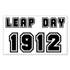 LEAP DAY 1912 Rectangle Decal