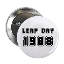 """LEAP DAY 1908 2.25"""" Button"""