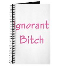Ignorant Bitch Journal