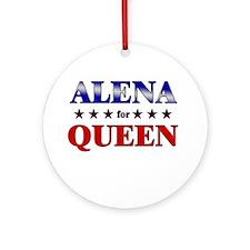 ALENA for queen Ornament (Round)