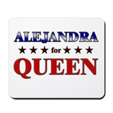 ALEJANDRA for queen Mousepad