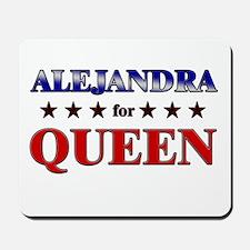 ALEJANDRA for queen Mousepad