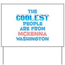 Coolest: McKenna, WA Yard Sign