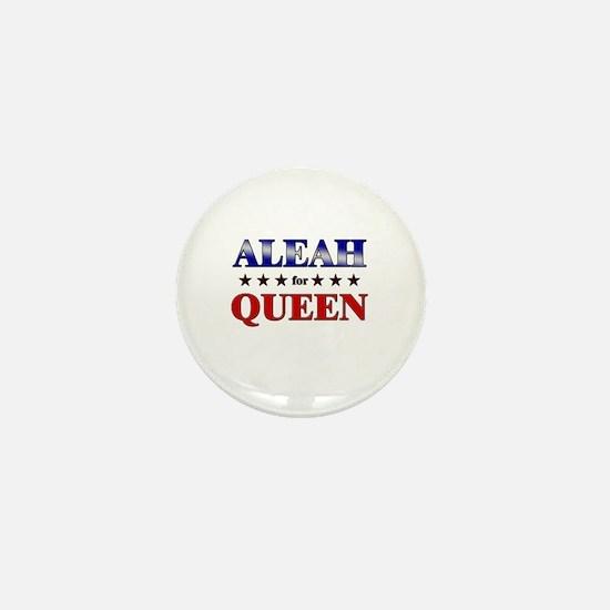 ALEAH for queen Mini Button
