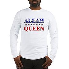 ALEAH for queen Long Sleeve T-Shirt