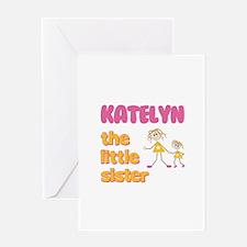 Katelyn - The Little Sister Greeting Card