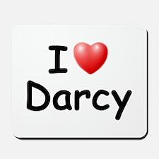 I Love Darcy (Black) Mousepad