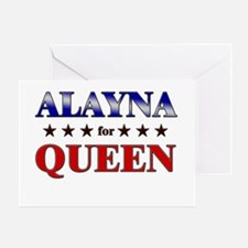 ALAYNA for queen Greeting Card