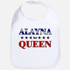 ALAYNA for queen Bib