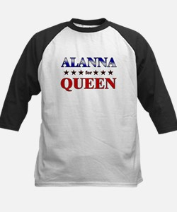 ALANNA for queen Tee