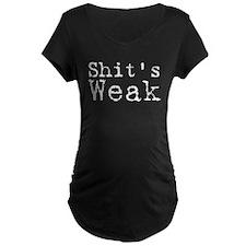 Shits weak! T-Shirt