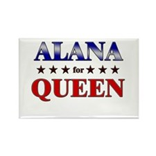 ALANA for queen Rectangle Magnet
