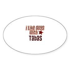 I like guys with Tabas Oval Decal