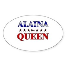 ALAINA for queen Oval Decal
