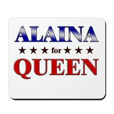 ALAINA for queen Mousepad