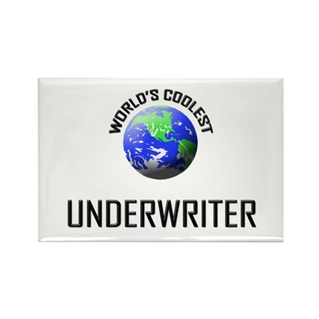 World's Coolest UNDERWRITER Rectangle Magnet (10 p