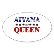 AIYANA for queen Oval Decal