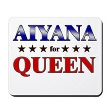 AIYANA for queen Mousepad